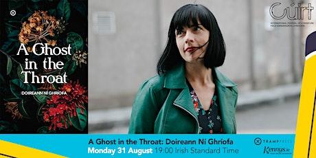 A Ghost in the Throat: Doireann Ní Ghríofa tickets