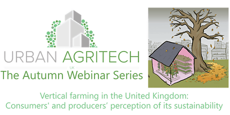 UKUAT Webinar: Vertical farming in the UK: Perceptions of sustainability tickets