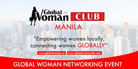 GLOBAL WOMAN CLUB MANILA: BUSINESS NETWORKING MEETING - AUGUST tickets