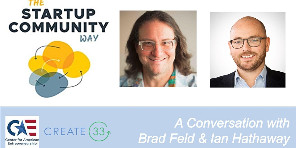 Organizer of The Startup Community Way: A Conversation with Brad Feld & Ian Hathaway