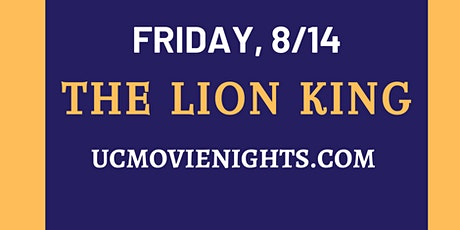 UC Movie Nights: The Lion King, August 14th tickets