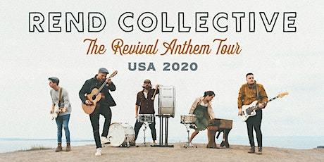 Rend Collective (Naperville, IL)- CANCELLED tickets