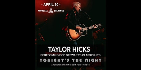 Tonight's the Night: Taylor Hicks performs Rod Stewart's Classic Hits tickets