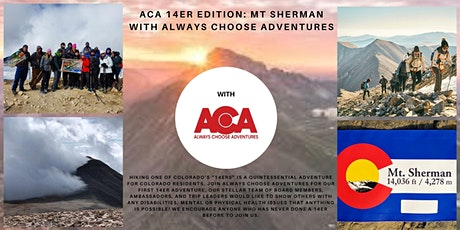 ACA 14er Edition: Mt Sherman with Always Choose Adventures tickets
