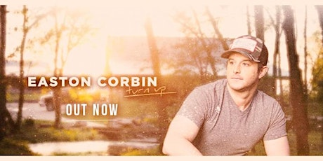 POSTPONED waiting on a new date/ Easton Corbin (in the Garage) tickets