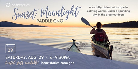 Sunset Moonlight Paddle GNO (Socially Distanced Girls Night Out) tickets