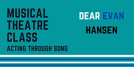 Musical Theatre Class: Dear Evan Hansen (10yrs +) tickets