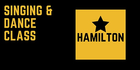 Singing & Dance Class: Hamilton (10 - 16 yrs) tickets