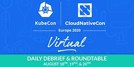 Kubecon Virtual EU: Debrief & Roundtable biglietti