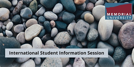International Student Information Session - MUN (Students in Canada) tickets