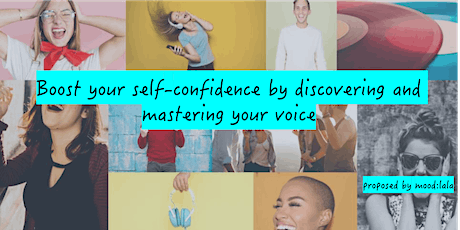 Boost your self-confidence by discovering and mastering your voice tickets