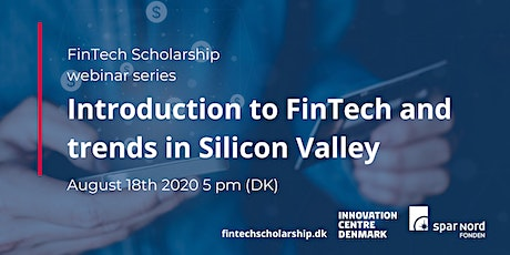 Webinar: Introduction to FinTech and trends in Silicon Valley tickets