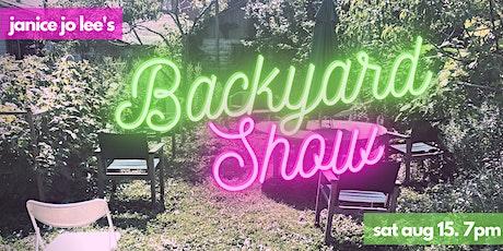 Janice Jo Lee's Backyard Show - Online Worldwide! tickets