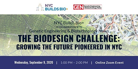 The Biodesign Challenge: Growing the Future Pioneered in NYC tickets