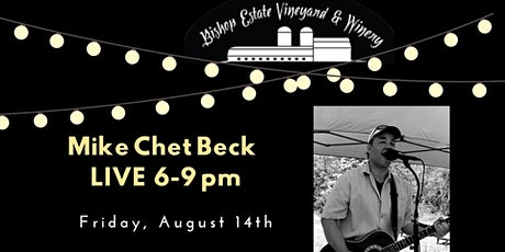 Mike Chet Beck Live Friday Night at Bishop Estate tickets