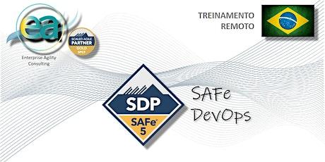 Copy of Treinamento remoto SAFe® DSP(DevOps) com  exame para certificação ingressos