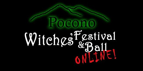 Pocono Witches Festival & Ball 2020 Now 100% Online tickets