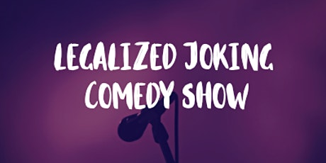 Legalized Joking tickets