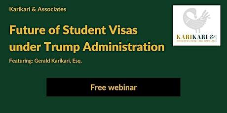 "Free Webinar ""Future of Student Visas under Trump Administration"" tickets"