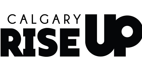 RISE UP Calgary Launch Event tickets