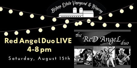Red Angel Duo Live at Bishop Estate Vineyard and Winery tickets