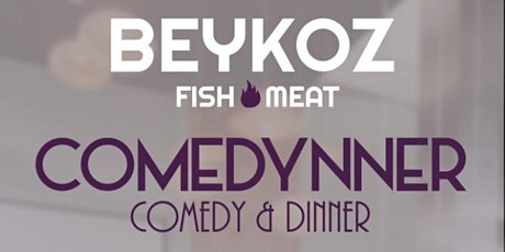 Beykoz Comedynner Show tickets