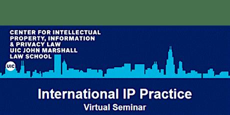 International IP Practice Seminar tickets