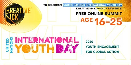 Kreative Kick Youth Summit- INTERNATIONAL YOUTH DAY 2020 tickets