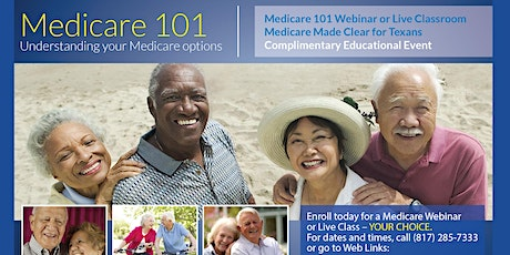 Medicare 101 Webinar - Medicare Made Clear for Texans tickets