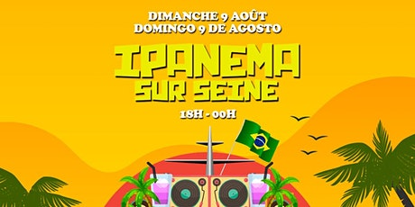 Ipanema sur Seine - Tropical cruise 18h à 0h billets