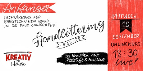 Handlettering Basics - faux Calligraphy  Live Onlinekurs- Kreativ zu Hause Tickets