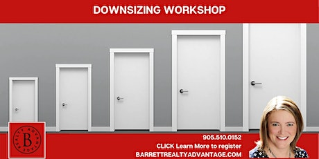 DOWNSIZING WORKSHOP - Virtual and Free! tickets