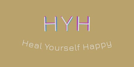 Heal Yourself Happy tickets