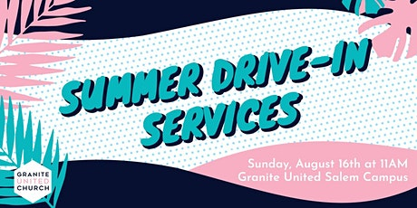 Drive-In Service (Salem) August 30th 11am tickets