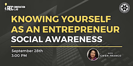 Knowing Yourself as an Entrepreneur - Social Awareness with Gwen Franco tickets