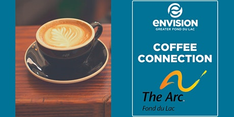 Coffee Connection at The ARC Fond du Lac tickets