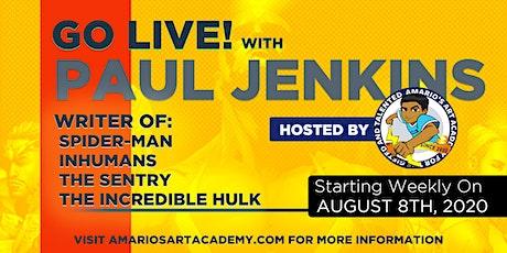 Live  w/ Marvel Legend Paul Jenkins Chat w/ Friends at Amario's Art Academy tickets