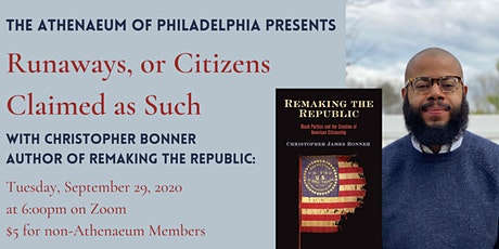 Runaways, or Citizens Claimed as Such with Christopher Bonner tickets