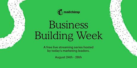 Business Building Week tickets