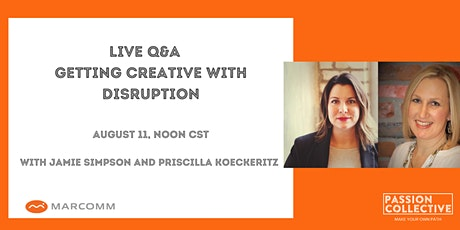 Live Q&A - Getting Creative With Disruption tickets