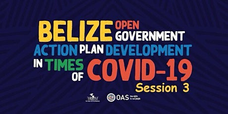 Belize Open Government Action Plan Development, Session #3 tickets