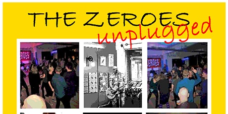 The Zeroes Unplugged tickets