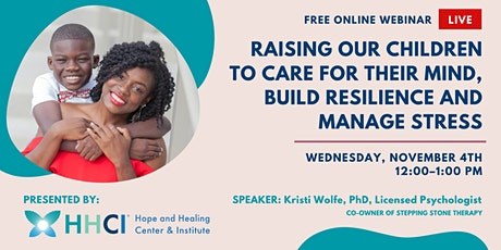 Raising Children to Care for Their Mind, Build Resilience & Manage Stress tickets
