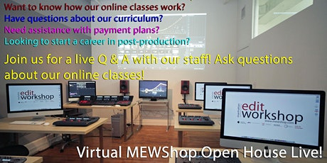 Manhattan Edit Workshop August 13th Virtual Open House tickets
