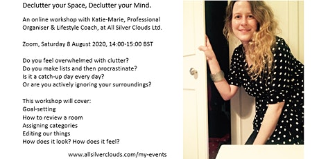 Declutter your Space, Declutter your Mind. tickets