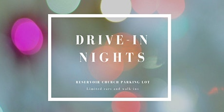 Drive-In Movie Night at Reservoir Church tickets
