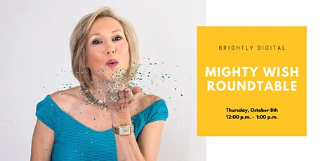 Mighty Wish Roundtable tickets