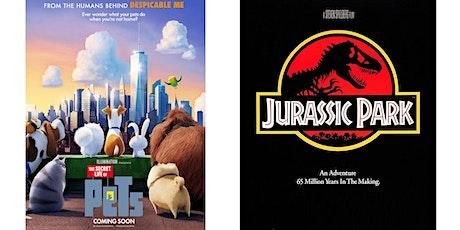 1.) Secret Life of Pets   2.) Jurassic Park tickets