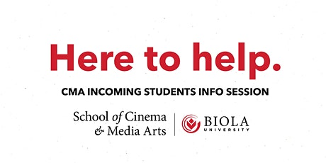 Here to Help: Info Session for CMA Incoming Students tickets