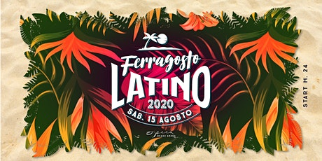 FERRAGOSTO LATINO - Sabato 15 Agosto - Opera Beach Arena tickets